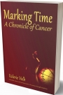 Marking Time - A Chronicle of Cancer (international shipping)